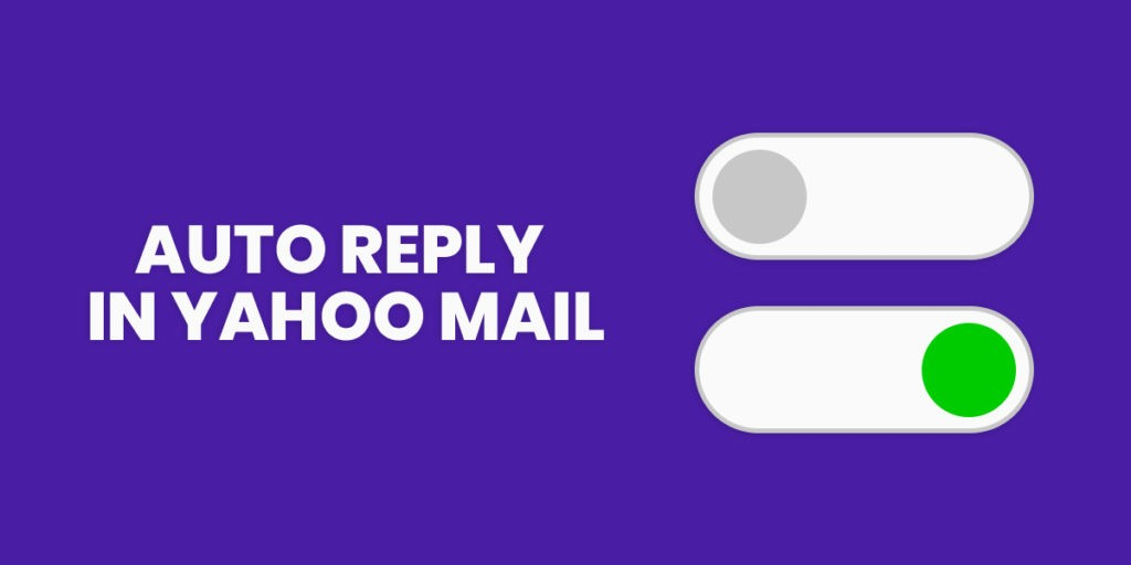 How to Enable Vacation Response Out of Office Auto Reply in Yahoo Mail